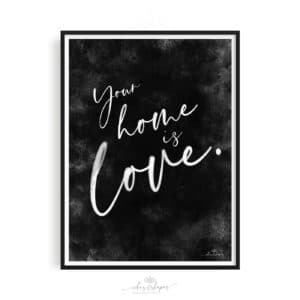Poster Home Is Love Black